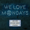 We Love Mondays