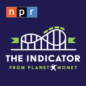 NPR: The Indicator from Planet Money