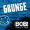 RADIO BOB! BOBs Grunge