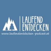 Laufend Entdecken - der österreichische Laufpodcast