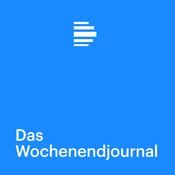 Das Wochenendjournal - Deutschlandfunk