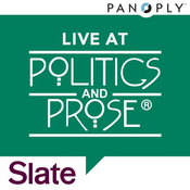 Slate\'s Live at Politics and Prose