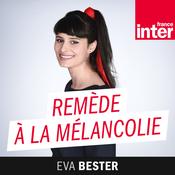 Remède à la melancolie - France Inter