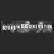 Beyond the Beat Generation