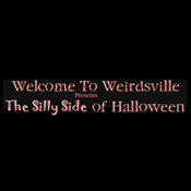 Weirdsville - the silly side of Halloween